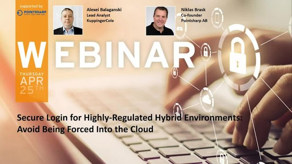 Secure Login for Highly-Regulated Hybrid Environments: Avoid Being Forced Into the Cloud