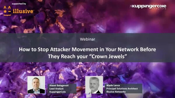 "How to Stop Attacker Movement in Your Network Before They Reach your ""Crown Jewels"""